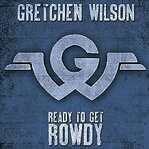 gretchen wilson rowdy