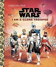 I Am a Clone Trooper (Star Wars) (Little Golden Book)