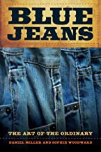 Blue Jeans: The Art of the Ordinary (English Edition)