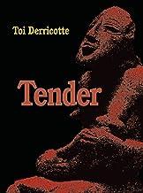 Tender (Pitt Poetry Series)
