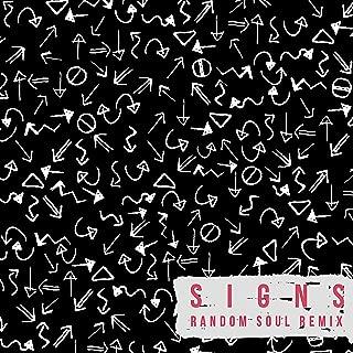Signs (Random Soul Remix) [Explicit]