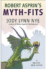 Robert Asprin's Myth-Fits (Myth-Adventures Book 20) Kindle Edition