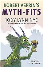 Robert Asprin's Myth-Fits (Myth-Adventures Book 20)