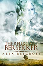 The Reluctant Berserker (English Edition)