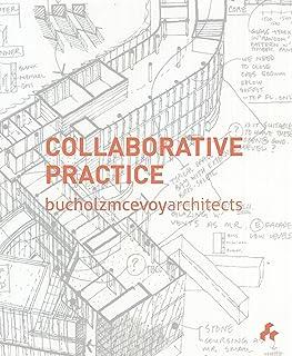 Bucholz McEvoy Architects: Collaborative Practice