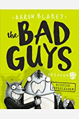 The Bad Guys: Episode 2: Mission Unpluckable Kindle Edition
