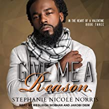 Give Me a Reason: In the Heart of a Valentine Series, Book 3