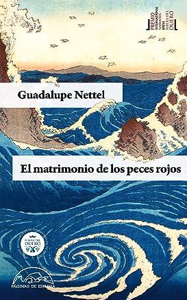 El matrimonio de los peces rojos (Voces / Literatura nº 185) (Spanish Edition