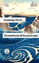 El matrimonio de los peces rojos (Voces / Literatura nº 185) (Spanish Edition)