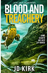 Blood and Treachery (DCI Logan Crime Thrillers Book 4) Kindle Edition