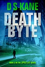 DeathByte: Book 2 of the Spies Lie Series (English Edition)