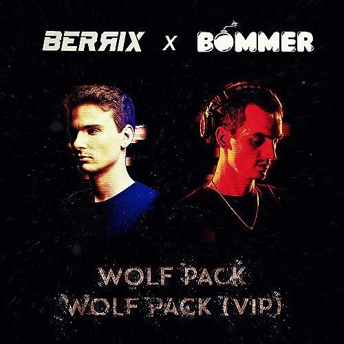 WOLF PACK (VIP) de BERRIX, BOMMER en Amazon Music - Amazon.es