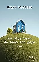 Le Plus beau de tous les pays (Romans Français NIL) (French Edition)