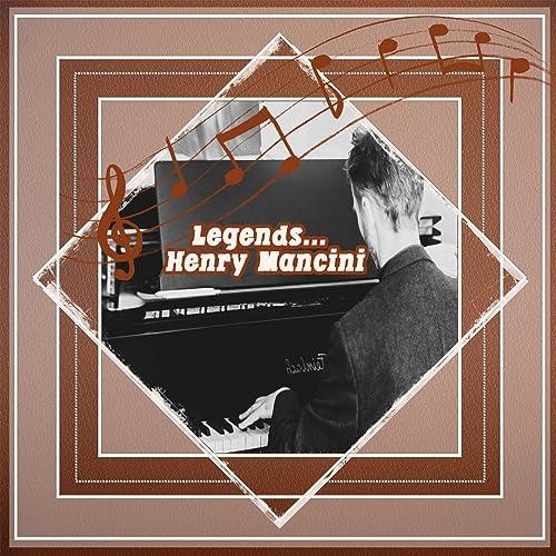 Legends: Henry Mancini