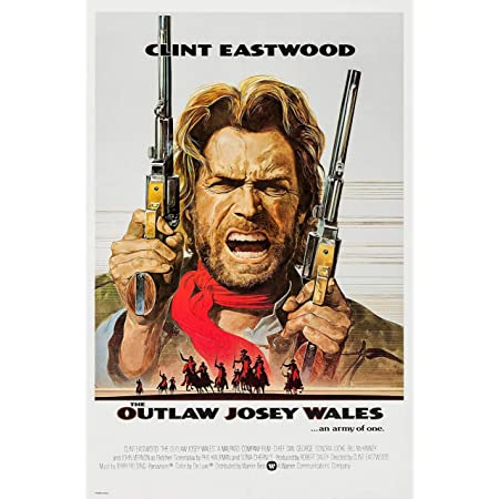 Amazon.com: (11x17) The Outlaw Josey Wales Clint Eastwood Movie Poster:  Prints: Posters & Prints