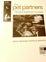 The Pet Partners Team Training Course: A Delta Society program for animal-assisted activities and therapy