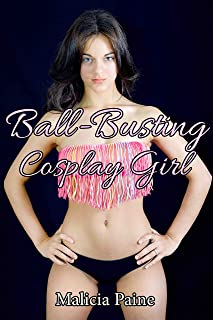 Ball-Busting Cosplay Girl (Bondage & CBT Femdom Games) (English Edition)