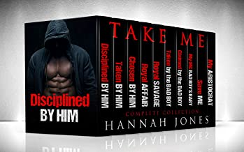 ROMANCE: TAKE ME! Contemporary Alpha Male Bad Boy Billionaire Romance. (Huge Box Set Collection Bundle Series) (Mystery Suspense New Adult Collections & Anthologies)