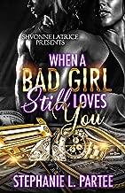 When A Bad Girl Still Loves You