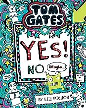 Tom Gates #8: Yes! No (Maybe...) [Paperback] [Jan 01, 2016] L Pichon