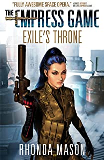 Exile's Throne: The Empress Game Trilogy 3