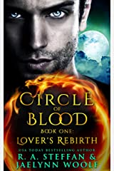 Circle of Blood Book One: Lover's Rebirth Kindle Edition