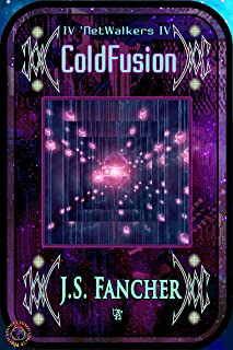 'NetWalkers Book 4: ColdFusion (English Edition)
