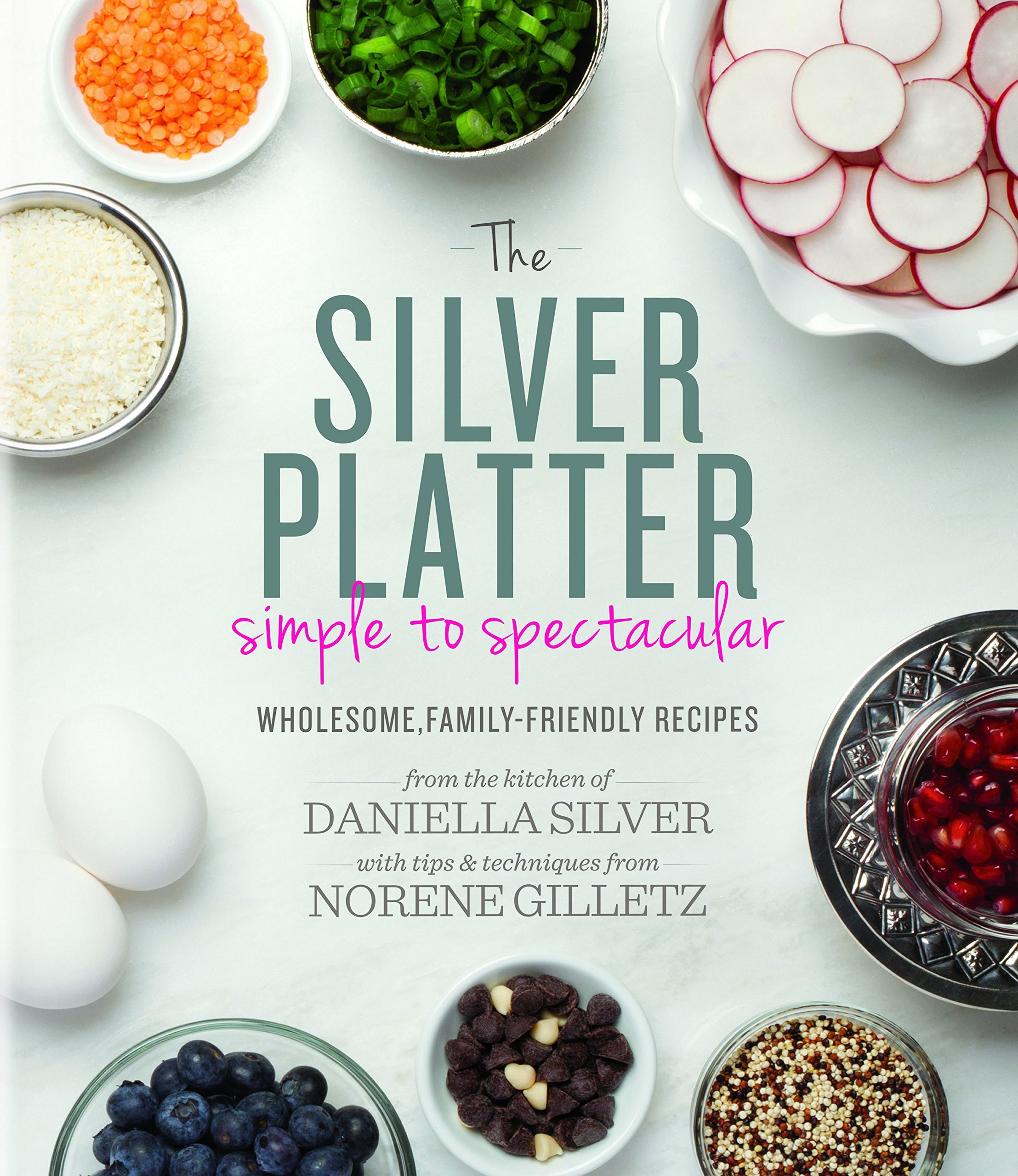 Silver Platter Spectacular Wholesome Family Friendly