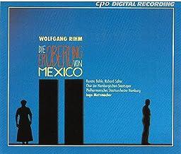 Rihm: Die Eroberung von Mexico (Live)