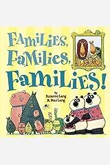 Families, Families, Families! Kindle Edition