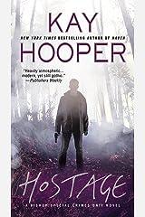 Hostage (A Bishop/SCU Novel Book 14) Kindle Edition
