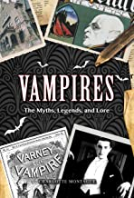 Vampires: The Myths, Legends, and Lore (Oxford People)