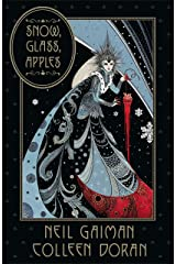 Snow, Glass, Apples (English Edition) eBook Kindle
