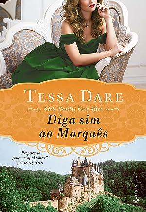 Diga sim ao Marquês (Castles ever after Livro 1)