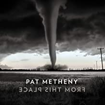 Pat Metheny - 'From This Place'