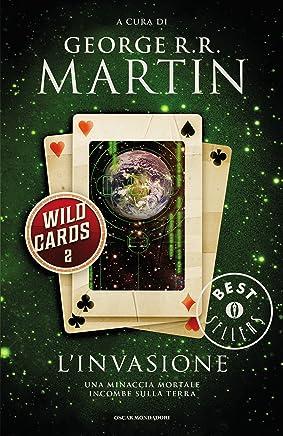 Wild Cards - 2. Linvasione (Wild Cards (versione italiana))