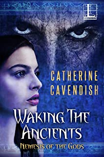 Waking the Ancients (Nemesis of the Gods Book 2)