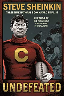Undefeated: Jim Thorpe and the Carlisle Indian School Football Team (English Edition)