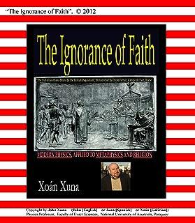 The Ignorance of Faith (English Edition)