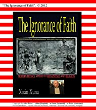 The Ignorance of Faith