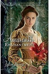 The Amaranth Enchantment Kindle Edition