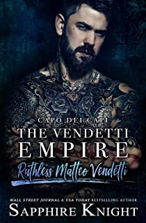 The Vendetti Empire: Capo dei capi – Ruthless Matteo Vendetti (Part 1)