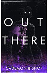 Out There: A Rural Horror Story Kindle Edition
