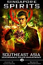 Singapore Spirits (Southeast Asia Paranormal Police Department Book 4) (English Edition)
