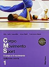 Scaricare Libri Corpo movimento sport. Per le Scuole superiori. Con espansione online: 1 PDF