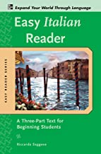 Easy Italian Reader: A Three-Part Text for Beginning Students (Easy Reader Series)