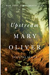 Upstream: Selected Essays Kindle Edition