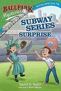 Ballpark Mysteries Super Special #3: Subway Series Surprise