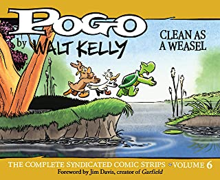 Pogo: The Complete Daily & Sunday Comic Strips Vol. 6: Clean as a Weasel (English Edition)