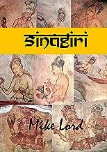 Sinagiri: Rajah Kasyapu and the Frescoes at Singiriya